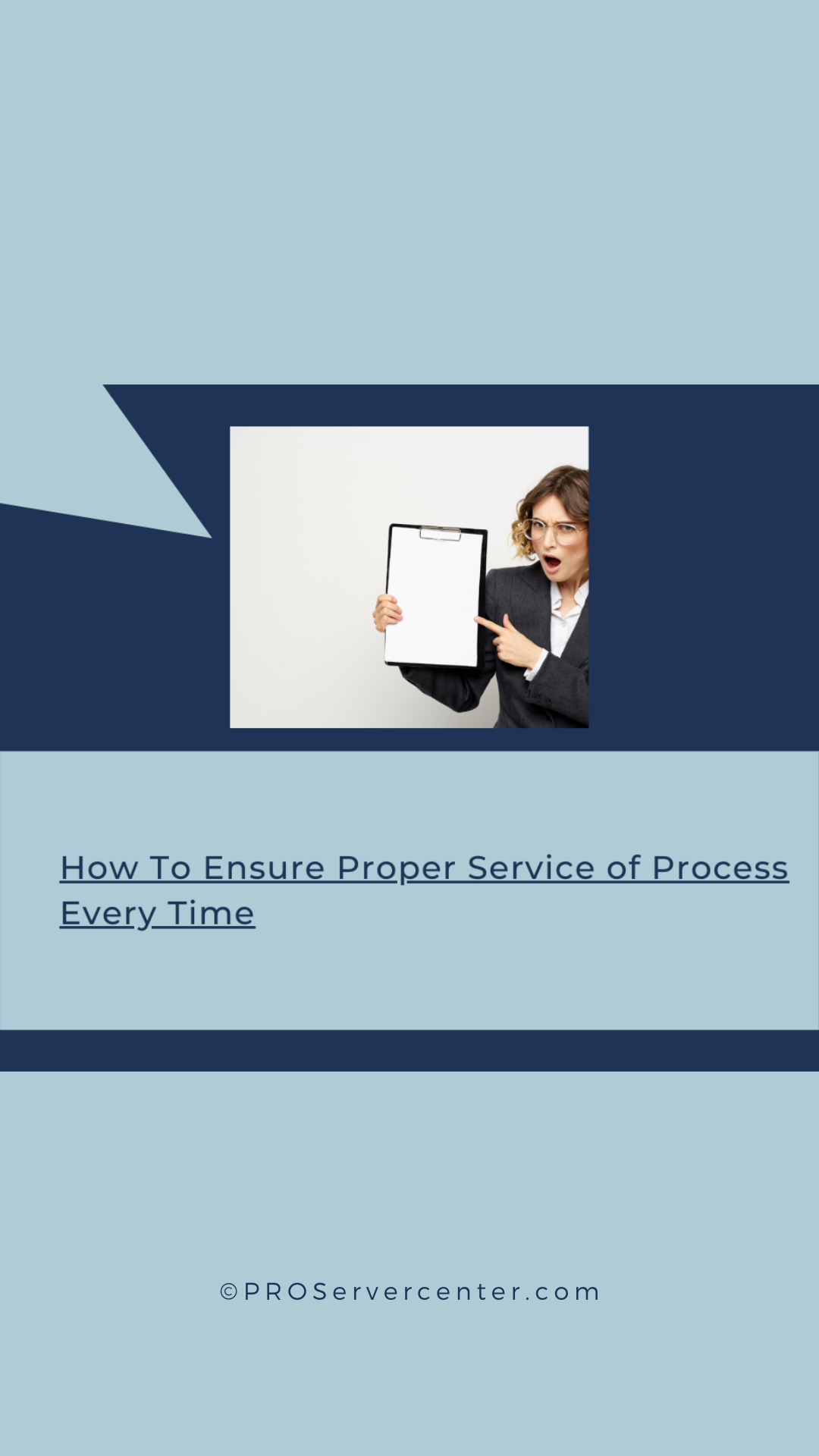 ensure proper process service every time