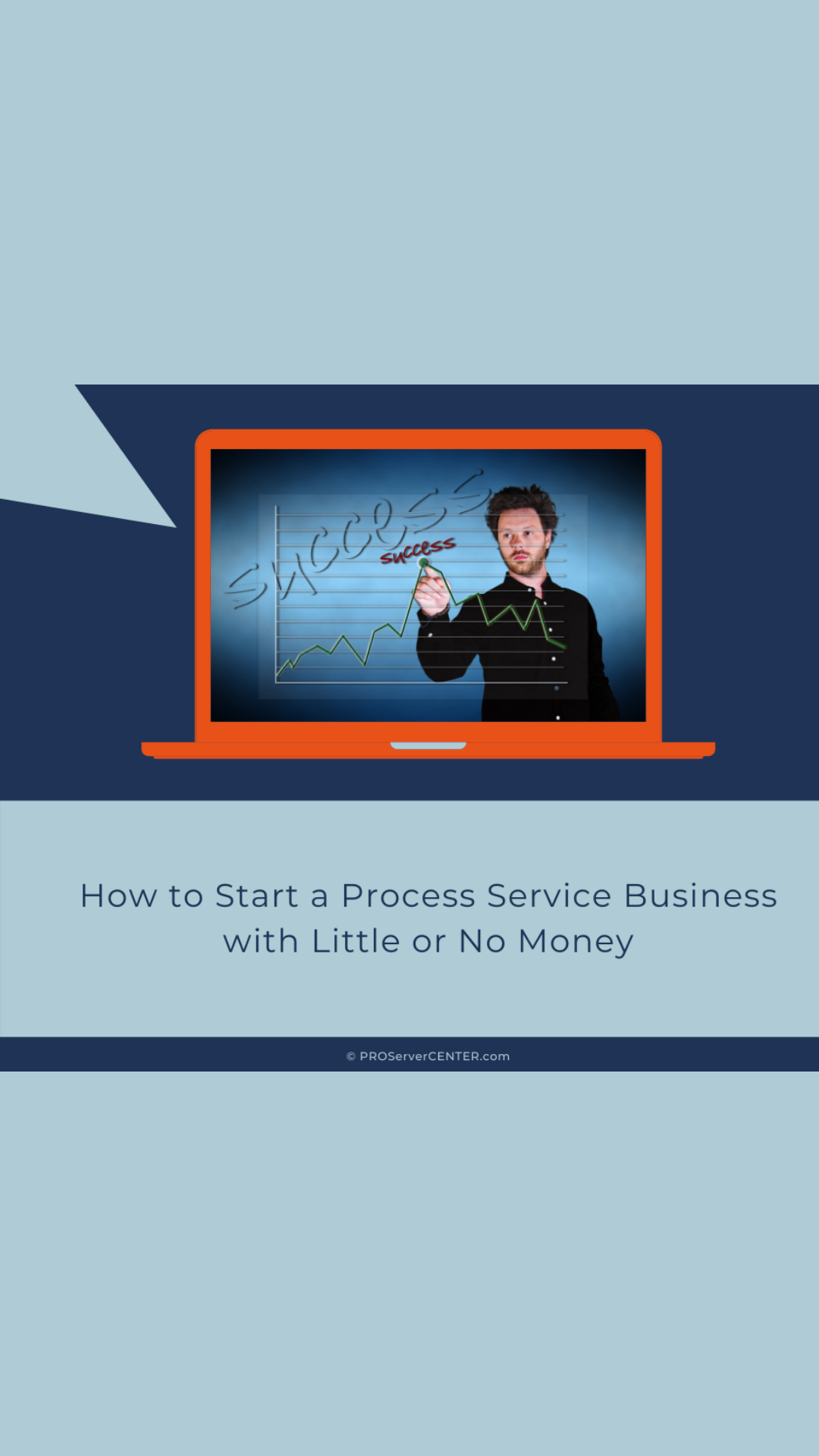 how to start a process service business with little or no money