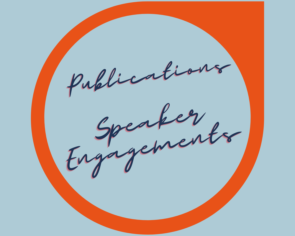 publications and speaker engagements