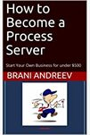 Amazon Book Cover of How To Become a Process Server